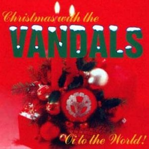 Immagine per 'Christmas with the Vandals: Oi to the World!'
