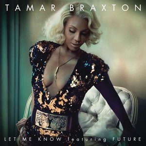 Image for 'Let Me Know (feat. Future) - Single'