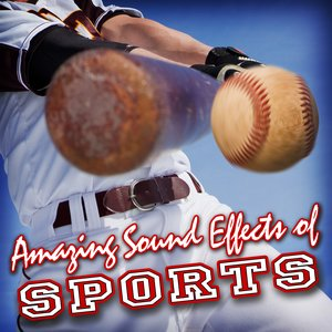 Image for 'Amazing Sound Effects of Sports'