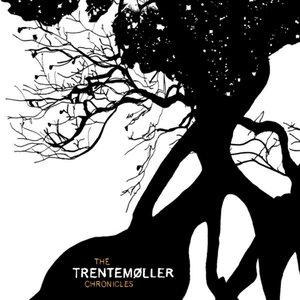 Image for 'The Trentemøller Chronicles'