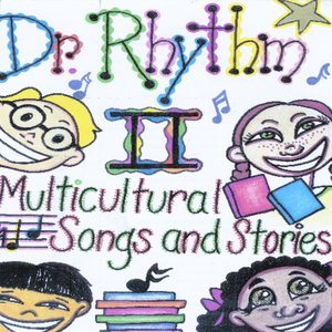 Image for 'Dr. Rhythm II: Multicultural Songs and Stories (feat. B L Fish)'