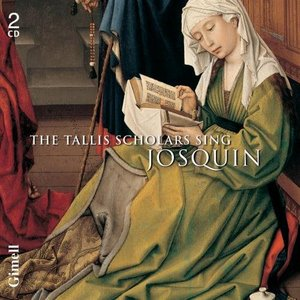 Image for 'The Tallis Scholars sing Josquin'