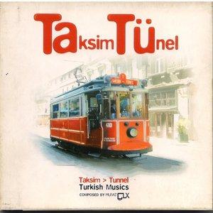 Image for 'Taksim Tünel'