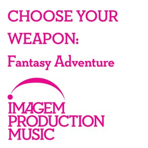 Image for 'Choose Your Weapon: Fantasy Adventure'