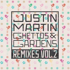 Image for 'Ghettos & Gardens Remixes Vol. 2'