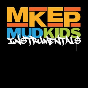 Image for 'MKEP Instrumentals'