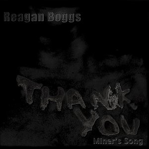 Image for 'Thank You (Miner's Song)'