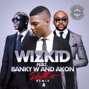 Image for 'Roll It (Remix) [feat. Banky W & Akon]'