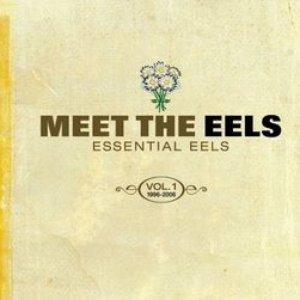 Image for 'Meet the Eels: Essential Eels, Volume 1: 1996-2006'