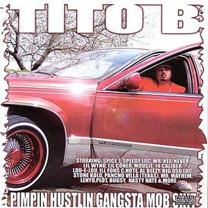 Imagen de 'Pimpin Hustlin Gangsta Mob Shit'