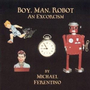 Image for 'Boy. Man. Robot.'