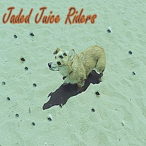 Image for 'Jaded Juice Riders'