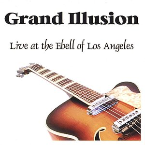 Image pour 'Grand Illusion - Live at the Ebell of Los Angeles'