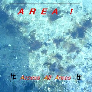 Image for 'Area 1 - Access All Areas'