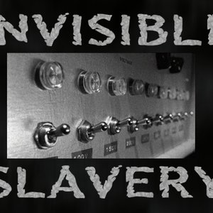 Image for 'Invisible Slavery'