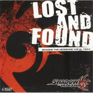 Image for 'Lost And Found: Shadow the Hedgehog Vocal Trax'