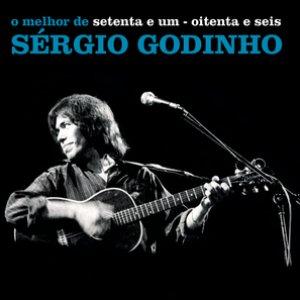 Bild für 'Setenta E Um - Oitenta E Seis - O Melhor De Sérgio Godinho'
