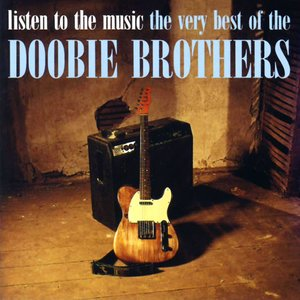 Image for 'Listen To The Music - The Very Best Of The Doobie Brothers'