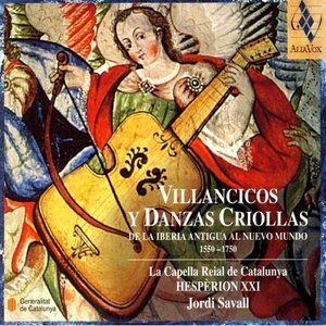 Image for 'Villancicos Danzas Criollas 1550-1750'