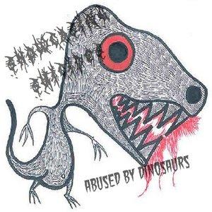 Bild för 'Abused by Dinosaurs'