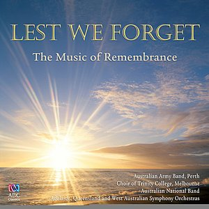 Image for 'Lest We Forget: The Music of Remembrance'