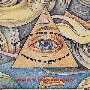 Image for 'Where the Pyramid Meets the Eye (A Tribute To Roky Erickson)'