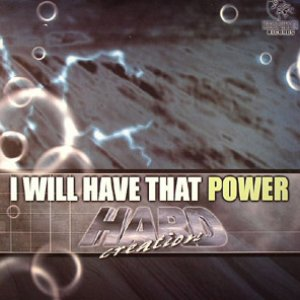 Bild für 'I Will Have That Power'