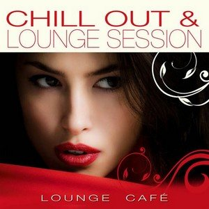 Image pour 'Chill Out & Lounge Session'