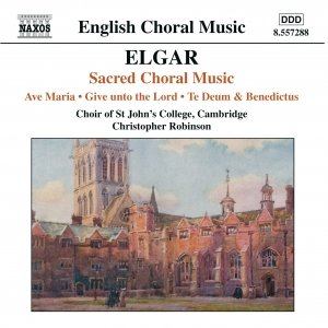 Image for 'ELGAR: Ave Maria / Give unto the Lord / Te Deum and Benedictus, Op. 34'