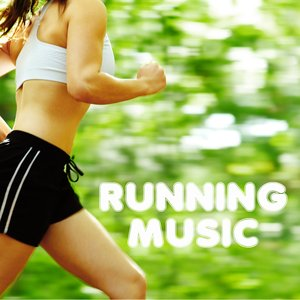 Image for 'Running Music - Jogging and Fitness Music - Best Music Playlist for Exercise, Workout, Aerobics, Walking, Fitness, Cardio & Weight Loss'