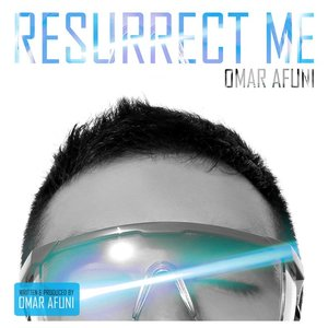 Image for 'Resurrect Me: The Remixes'
