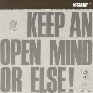Image for 'Keep An Open Mind Or Else'