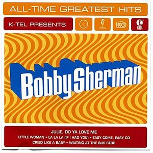 Image for 'Bobby Sherman All Time Greatest Hits'