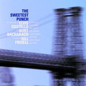 Image for 'The Sweetest Punch - The New Songs of Elvis Costello & Burt Bacharach'