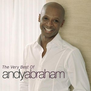 Image for 'The Very Best Of Andy Abraham'