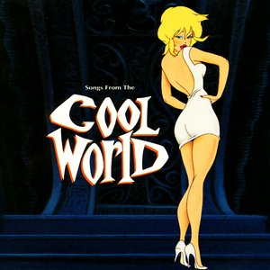 Image for 'Songs From the Cool World'