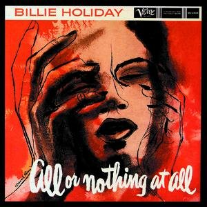Image for 'All Or Nothing At All: The Billie Holiday Story Vol.7'