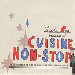 Image for 'Cuisine Non-Stop: Introduction To The French Nouvelle Generation'