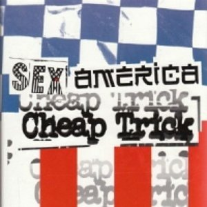 Image for 'Sex, America, Cheap Trick (disc 3)'