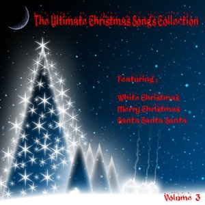 Image for 'The Ultimate Christmas Songs Collection Vol 3'