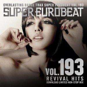 Image for 'SUPER EUROBEAT Vol. 193 ~Revival Hits~'