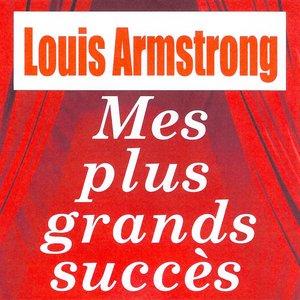 Image for 'Mes plus grands succès - Louis Armstrong'
