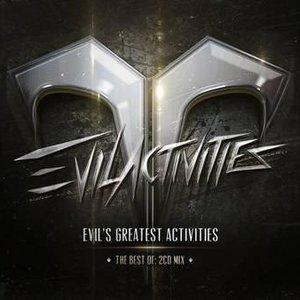 Immagine per 'Evil's Greatest Activities'