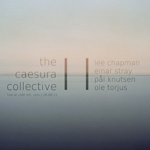 Image for 'Lee Chapman with Caesura Collective'
