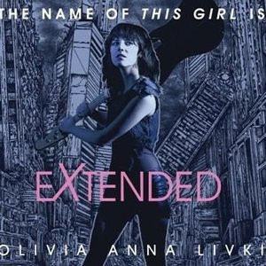 Imagen de 'The Name Of This Girl Is - EXTENDED'