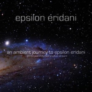 Image for 'An Ambient Journey To Epsilon Eridani'