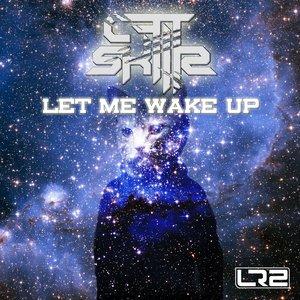 Изображение для 'Let Me Wake Up'