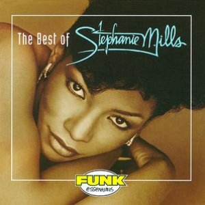 Image for 'The Best Of Stephanie Mills'