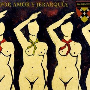 Image for 'Por amor y jerarquía'
