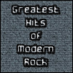 Image for 'Greatest Hits of Modern Rock'